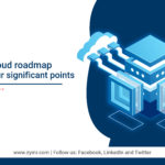 Cloud Roadmap