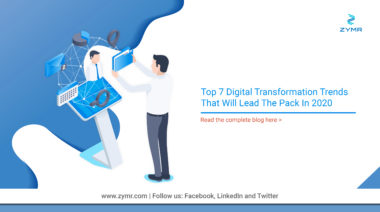 Top 7 Digital Transformation Trends 2020