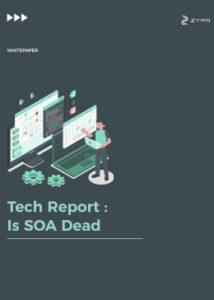 Tech Report Is SOA Dead